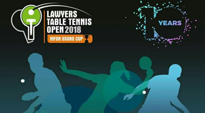 10th Lawyers Table Tennis Open(Mfon Usoro cup)-Training commences in Lagos on the 14th of July