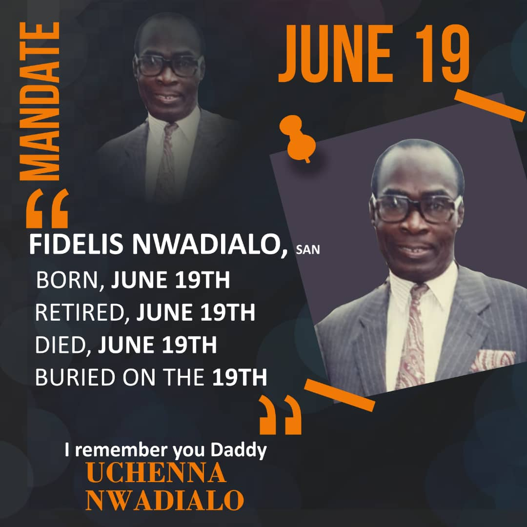 """""""Fidelis Nwadialo with the June 19th mandate,"""" Uchenna Nwadialo remembers the Legal Legend"""