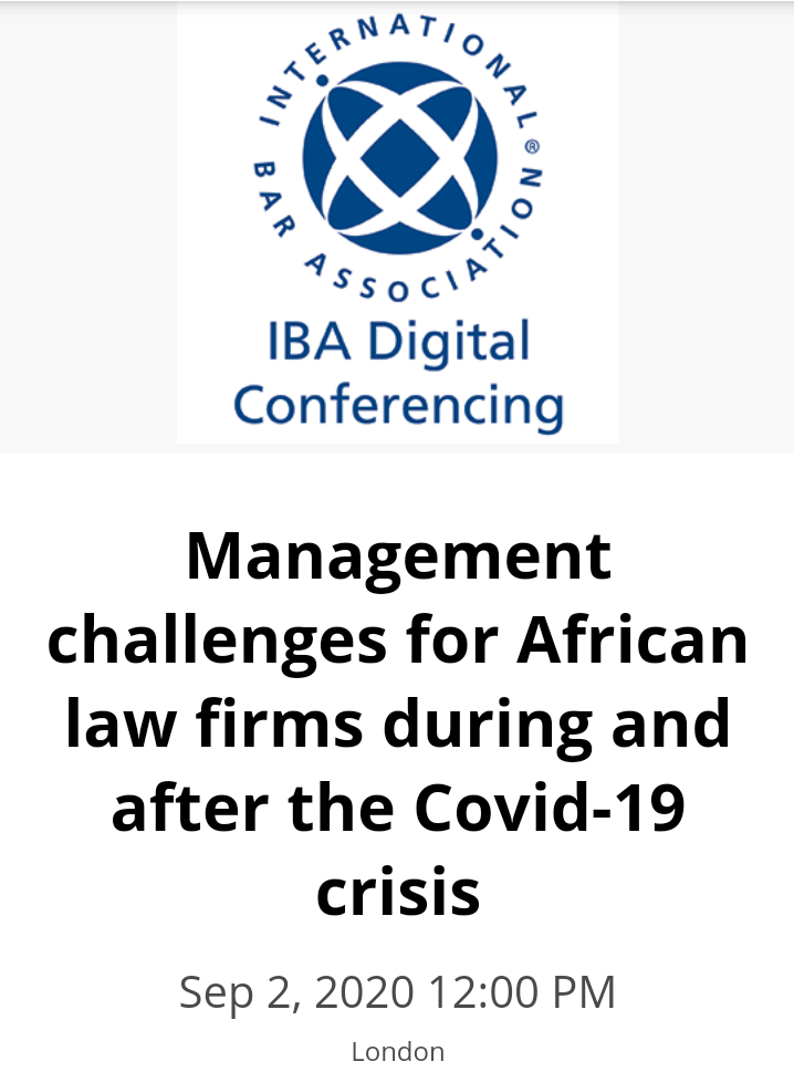 Sign up-IBA  Webinar- Management challenges for African law firms during and after the Covid-19 crisis